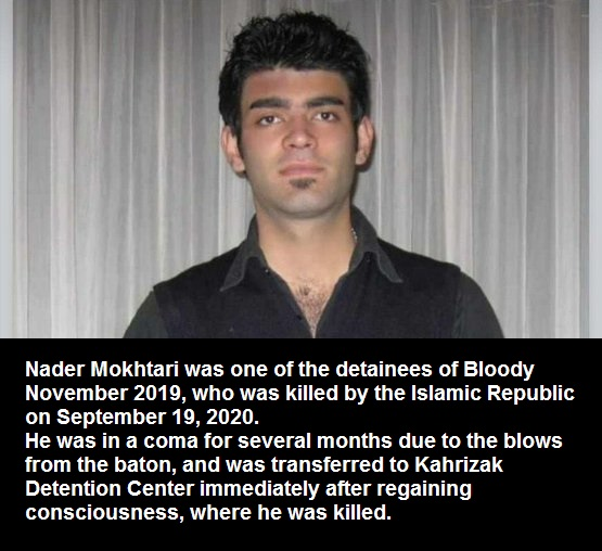 Nader Mokhtari, an Iranian protester  died under torture